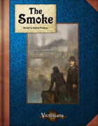 The Smoke - Victoriana