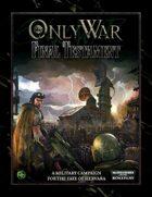 Only War: Final Testament