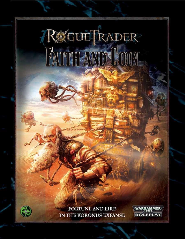 Rogue Trader: Faith and Coin