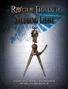 Rogue Trader: Shedding Light