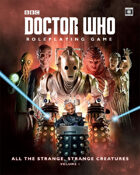 Doctor Who - All the Strange, Strange Creatures Volume I