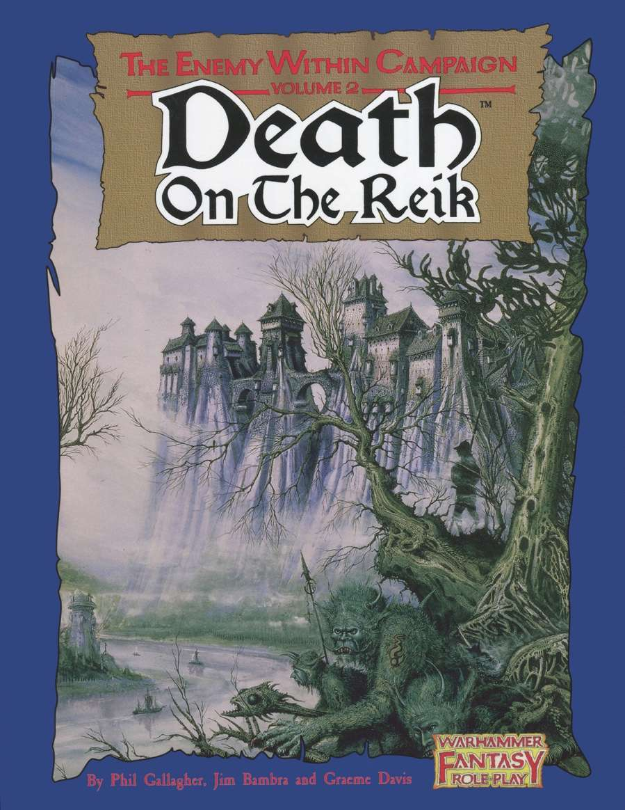 Warhammer Fantasy Roleplay First Edition - Death on the Reik The ...