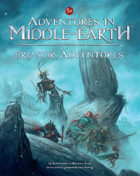 Adventures in Middle-earth - Eriador Adventures