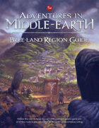 Adventures in Middle-earth - Bree-land Region Guide