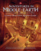 Adventures in Middle-earth - Lonely Mountain Region Guide