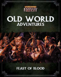 WFRP Feast of Blood