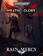 Wrath & Glory: Rain of Mercy