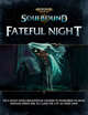 Warhammer Age of Sigmar Soulbound: Fateful Night