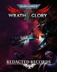 Wrath & Glory - Redacted Records