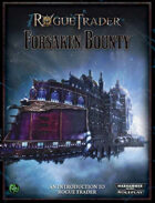 Rogue Trader: Forsaken Bounty (Quickstart)