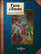 Faces in the Smoke Volume One