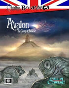 Cthulhu Britannica: Avalon - The County of Somerset