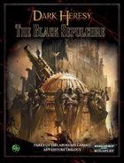 Dark Heresy: The Black Sepulchre