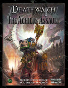 Deathwatch: Achilus Assault