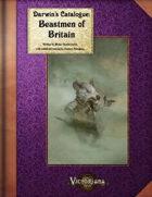 Victoriana - Darwin's Catalogue: Beastmen of Britain