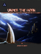 Two Page Adventures - Under the Horn
