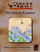 Places & Plans - The Lonely Expanse (Fantasy Campaign Map)