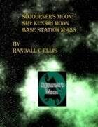 Sojourner's Moon: SM1: Kunari Moon: Base Station M-458