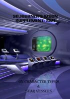 Sojourner's Moon Supplement SM1:On Character Types & Star Vessels