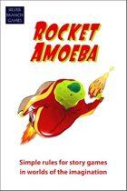 Rocket Amoeba