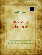 Albion: Blood on the Road