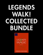 Legends Walk! Collected [BUNDLE]