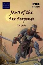 Jaws of the Six Serpents