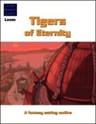 Tigers of Eternity