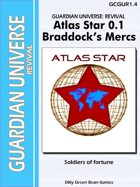(G-Core) Guardian Universe Revival: Atlas Star/Braddock's Mercs