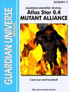 (G-Core) Atlas Star: Mutant Alliance