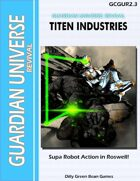 (G-Core) Guardian Universe: Revival: Titen Industries
