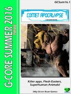 (G-Core) Summer One-Shot 2016: Comet Apocalypse
