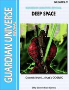 (G-Core) Guardian Universe: REVIVAL: Deep Space