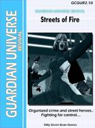 (G-Core) Guardian Universe: REVIVAL: Streets of Fire