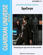(G-Core) Guardian Universe: REVIVAL: SpyCorps