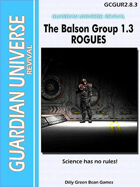(G-Core) Guardian Universe: REVIVAL: Balston Group Module ROGUES