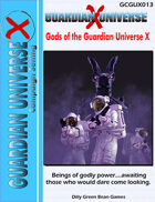 (G-Core) Guardian Universe X: Gods of the Guardian Universe X