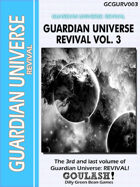 (G-Core) Guardian Universe: REVIVAL: Vol. 3 Goulash!