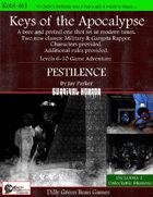 Keys of the Apocalypse: Pestilence