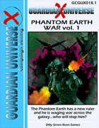 (G-Core X) GUX: Phantom Earth War vol. 1