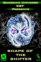 Shape of the Shifter