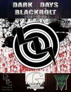 Dark Days: BlackBolt [G-Core]