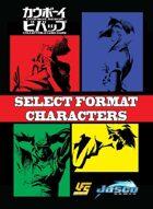 Select Format Characters - Cowboy Bebop