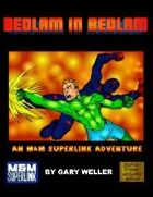 Bedlam in Bedlam: A Superlink Adventure