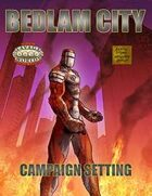 Bedlam City: Savage Worlds Edition