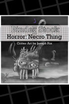 BinderStock - Horror - Necrotic Thing