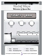 BinderMaps:SPACE BAR - Mass Produced Tavern of the Stars!