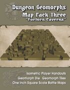 Dungeon Geomorphs-Map Pack Three-Forlorn Caverns
