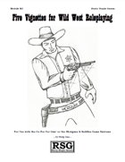 Five Vignettes for Wild West Roleplaying
