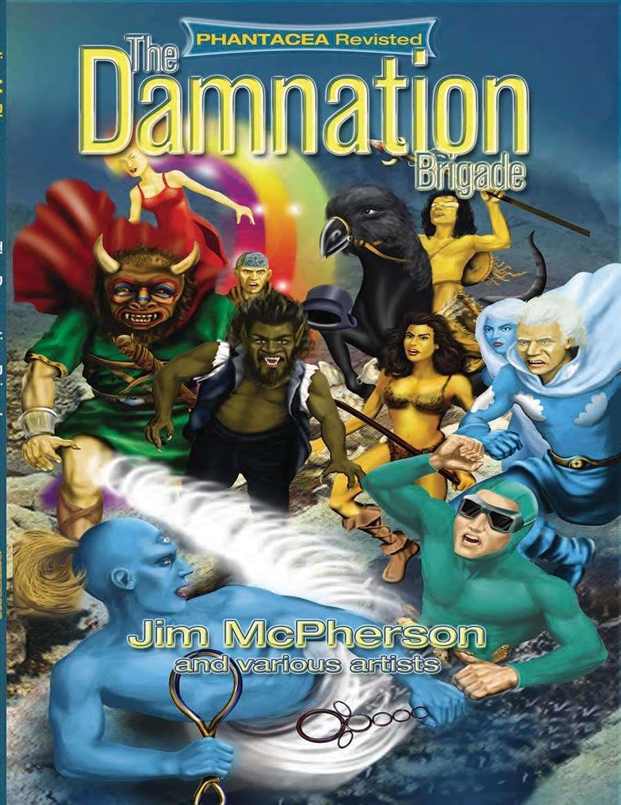 Phantacea Revisited 1: The Damnation Brigade